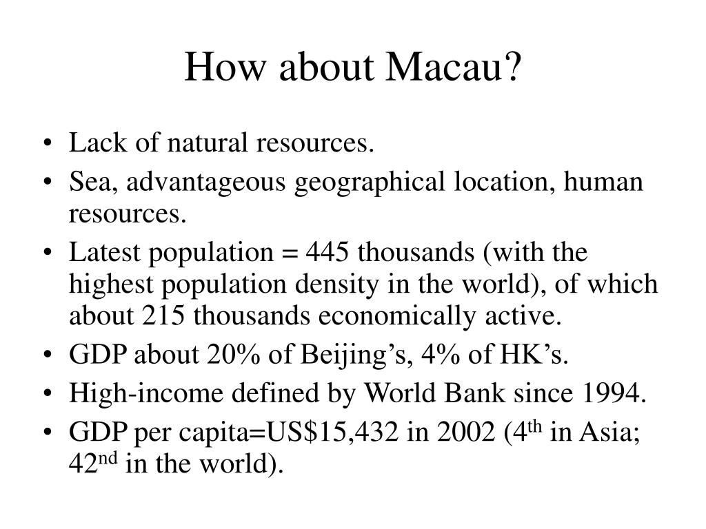 How about Macau?