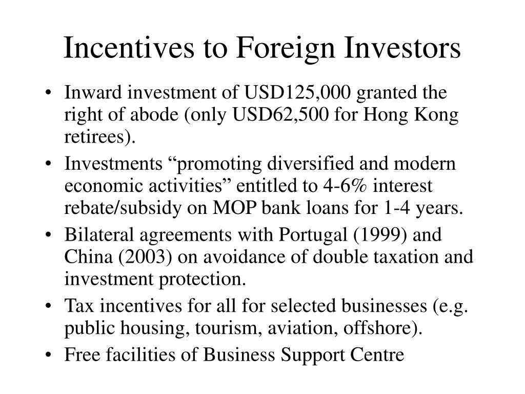 Incentives to Foreign Investors