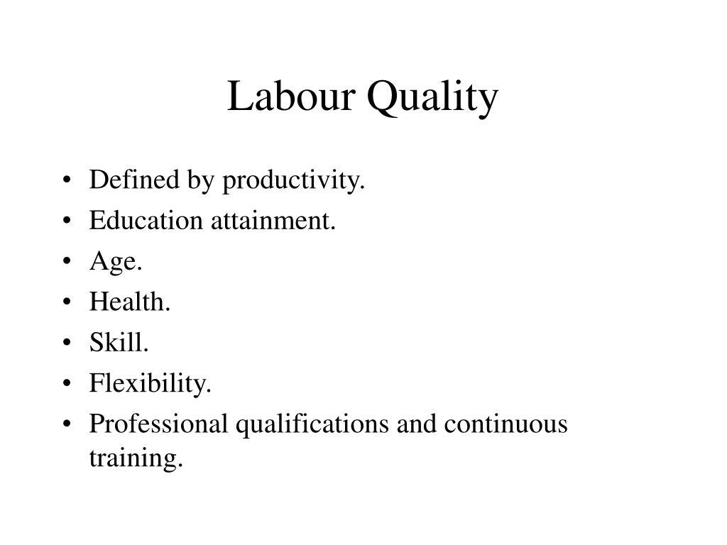 Labour Quality
