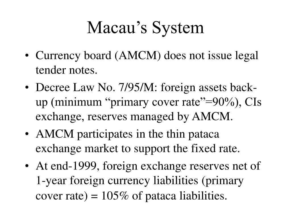 Macau's System