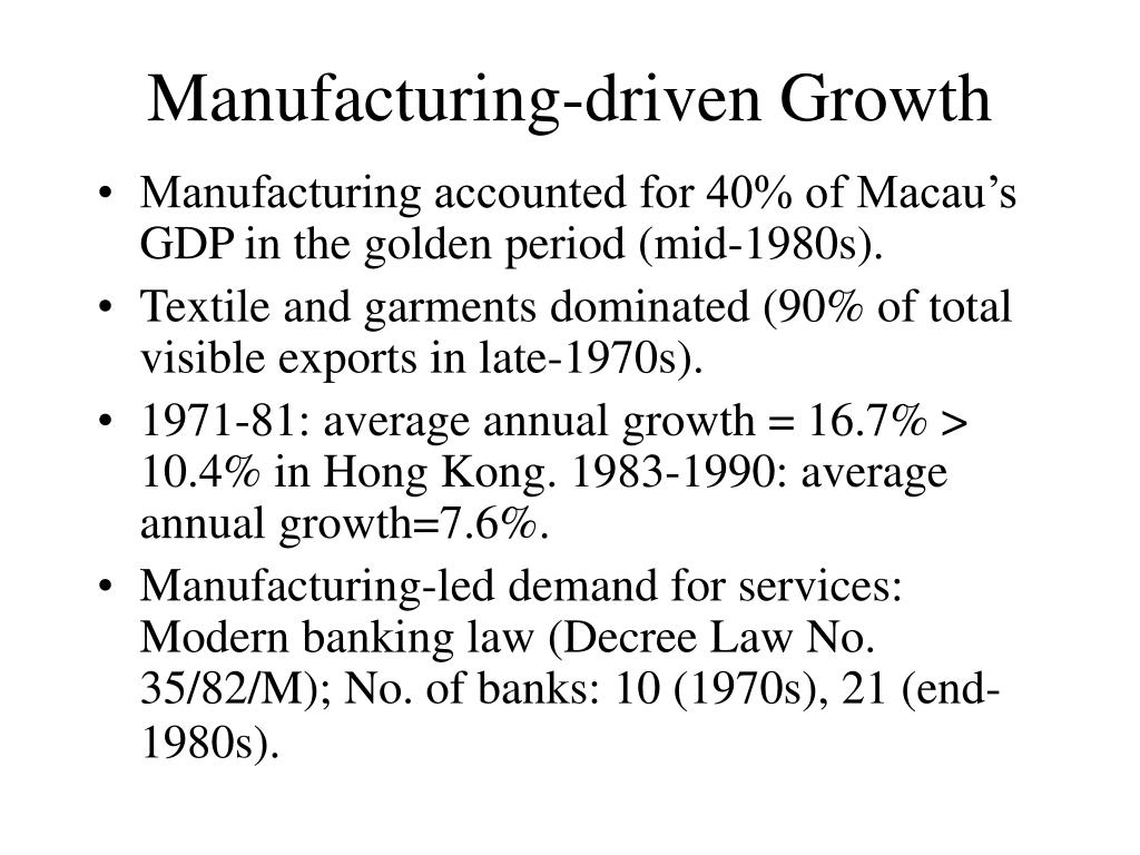 Manufacturing-driven Growth