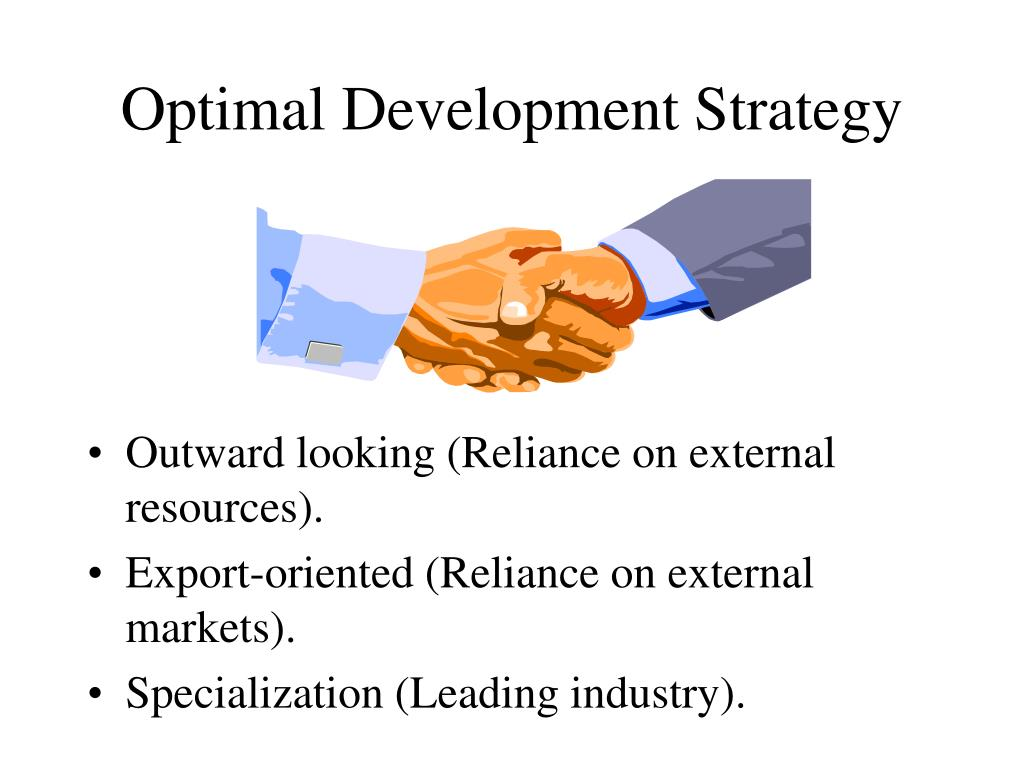 Optimal Development Strategy
