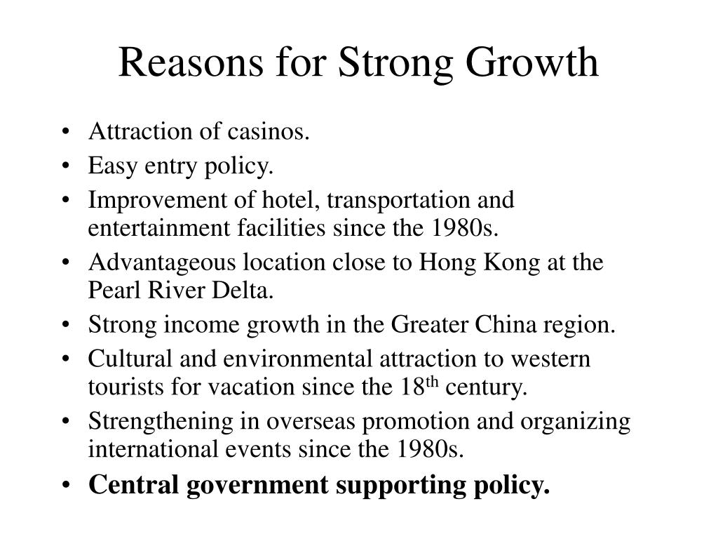 Reasons for Strong Growth