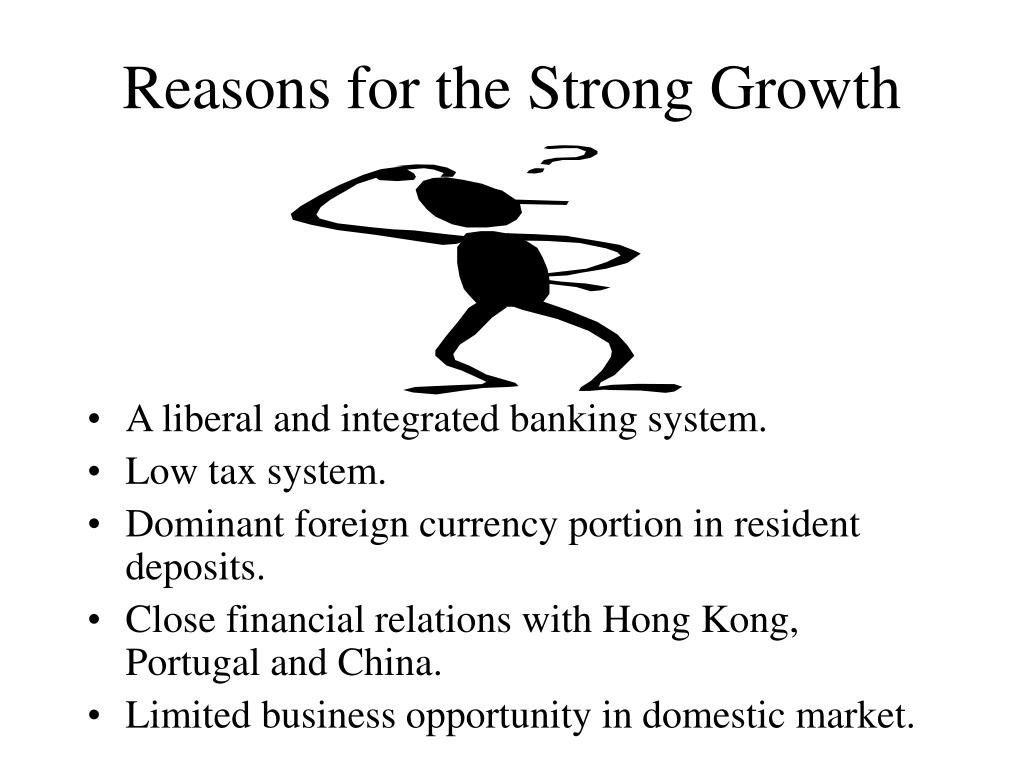 Reasons for the Strong Growth