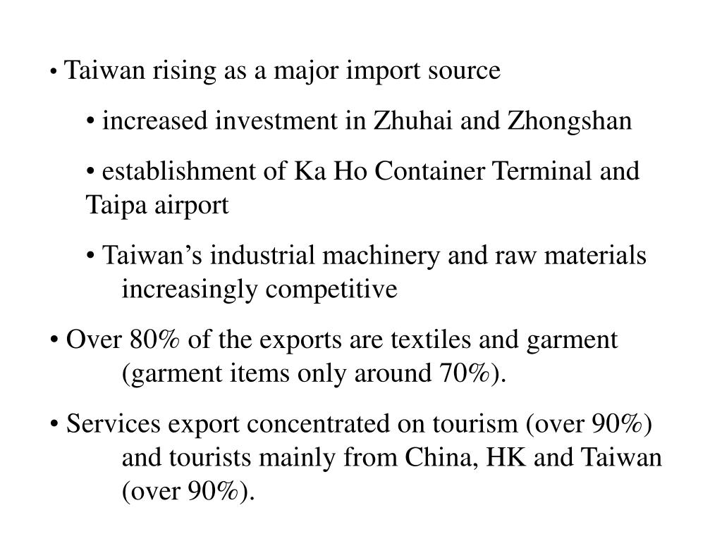 Taiwan rising as a major import source