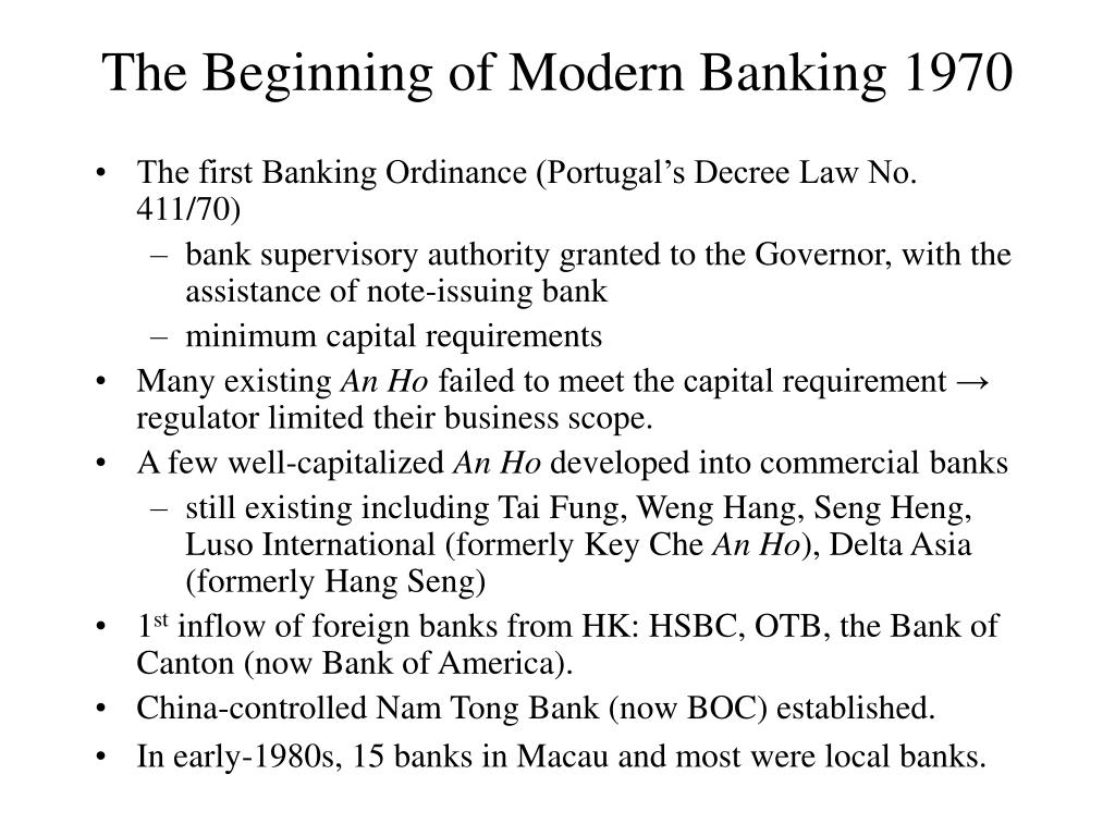 The Beginning of Modern Banking 1970