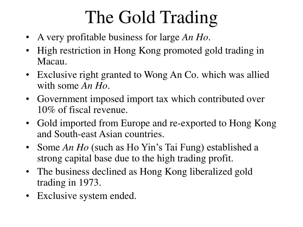 The Gold Trading