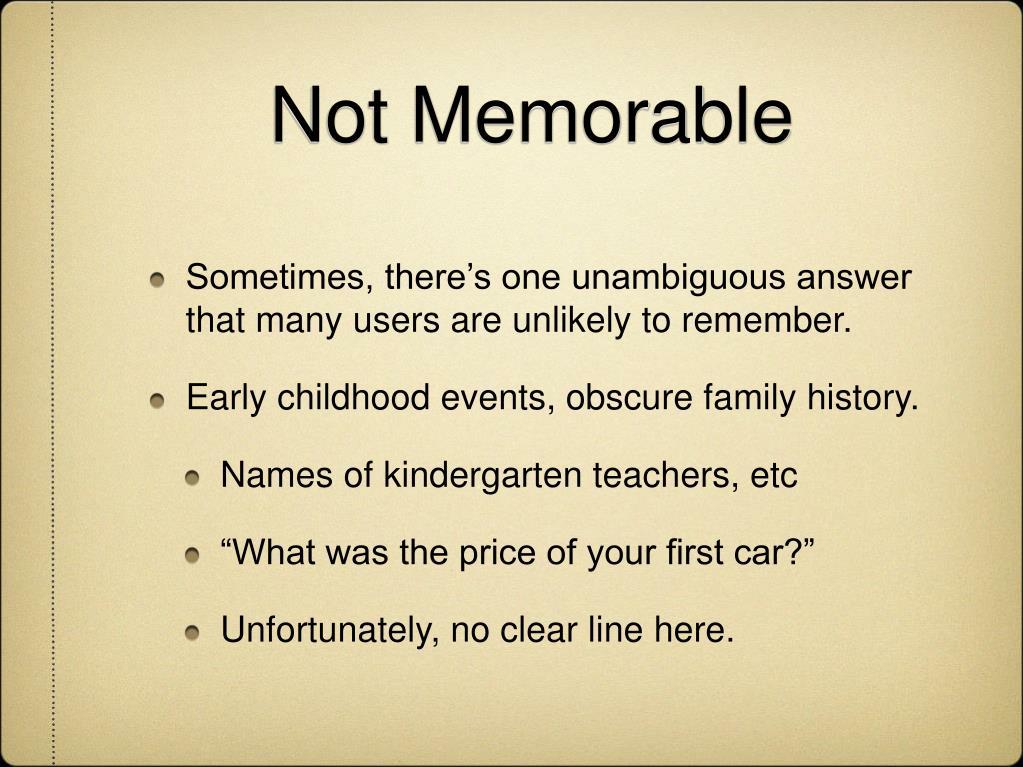 Not Memorable