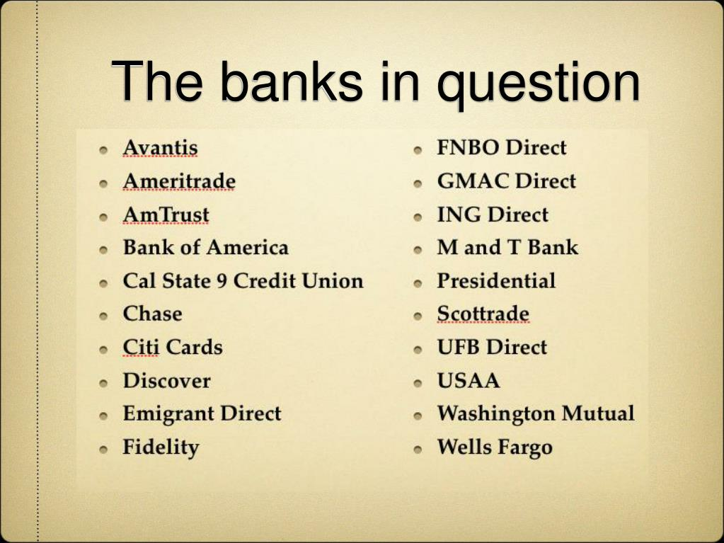The banks in question
