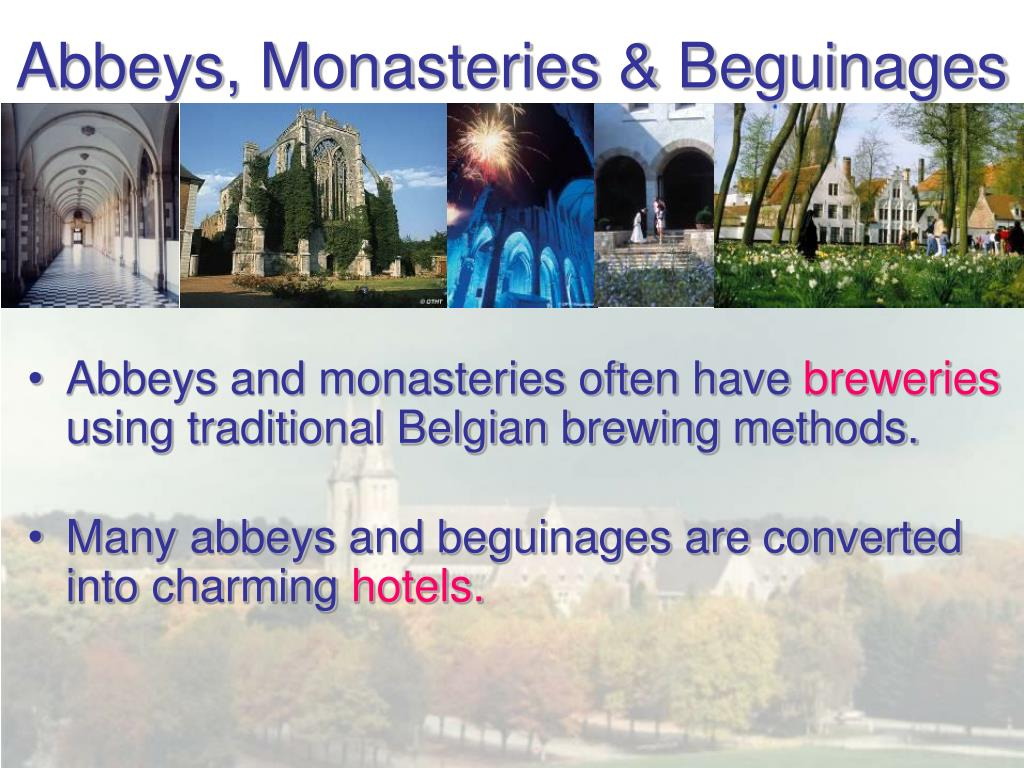 Abbeys, Monasteries & Beguinages