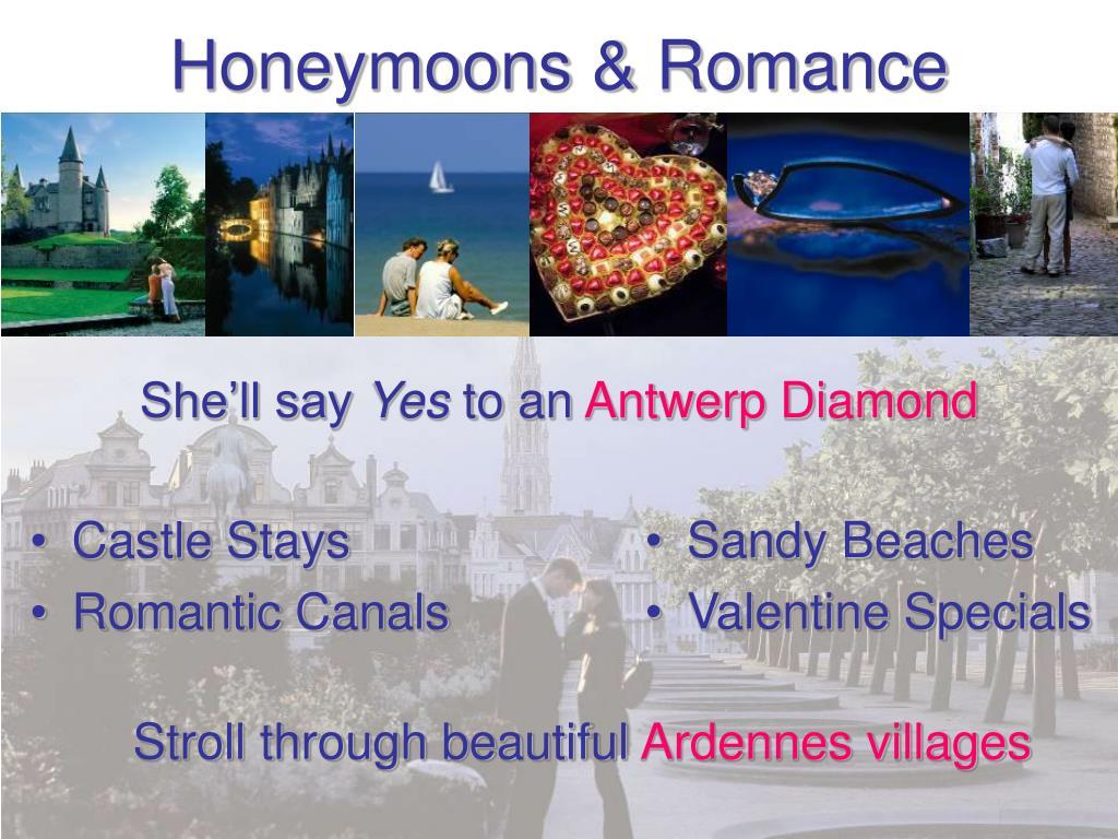 Honeymoons & Romance