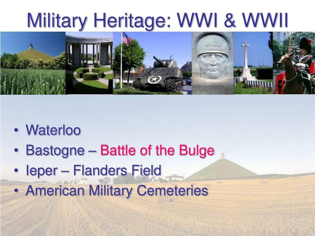 Military Heritage: WWI & WWII
