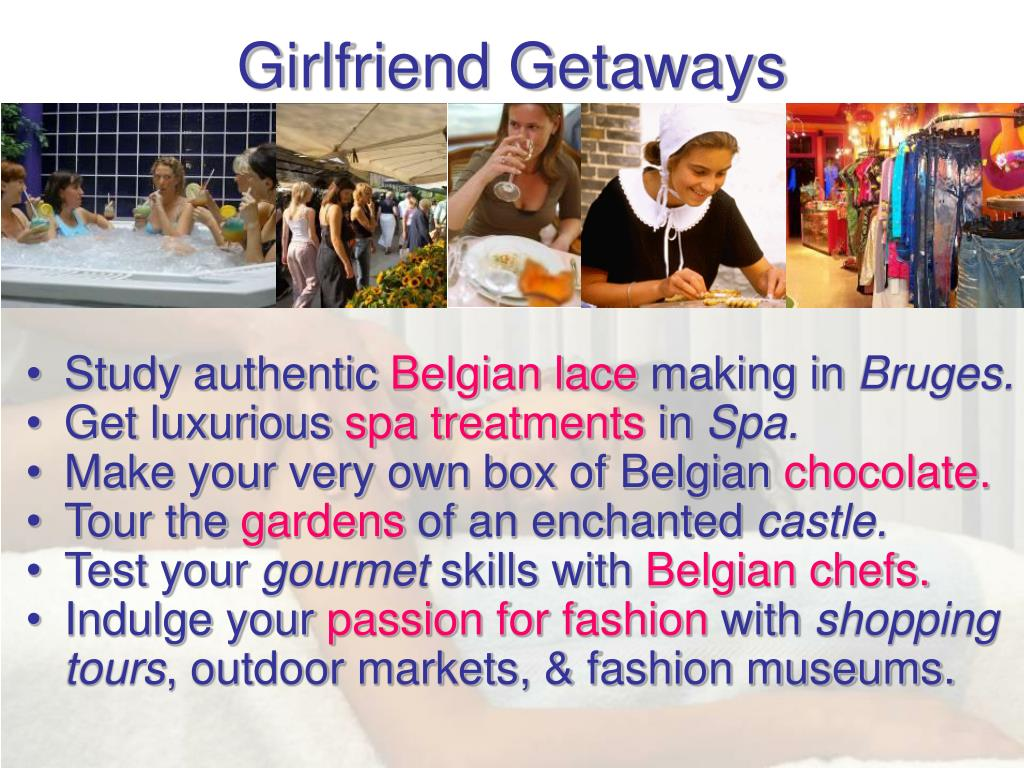 Girlfriend Getaways