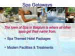spa getaways