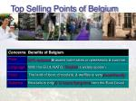 top selling points of belgium