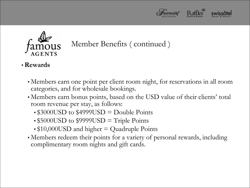 Member Benefits ( continued )