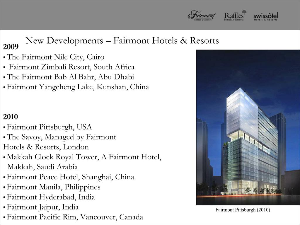 New Developments – Fairmont Hotels & Resorts