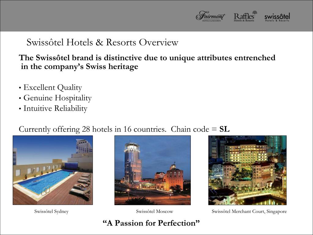Swissôtel Hotels & Resorts Overview
