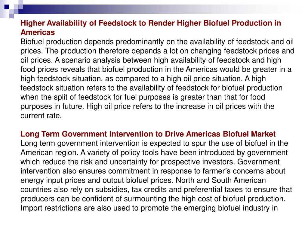 Higher Availability of Feedstock to Render Higher Biofuel Production in Americas