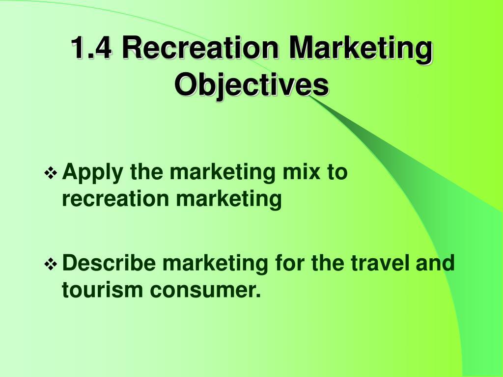1.4 Recreation Marketing
