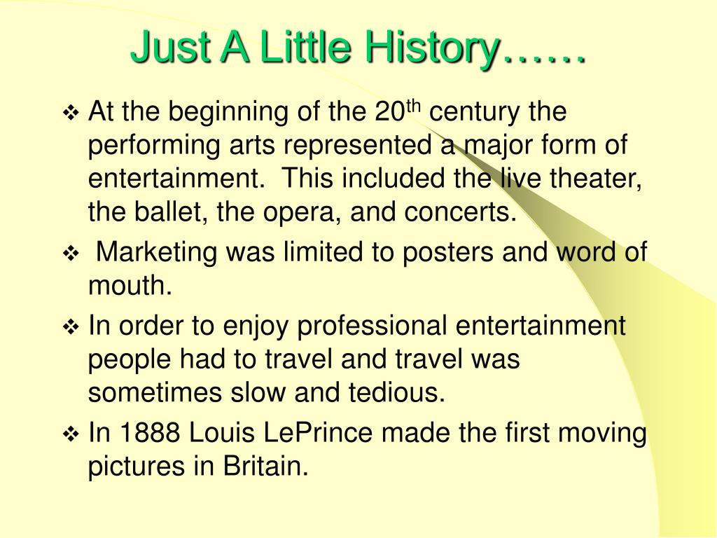 Just A Little History……