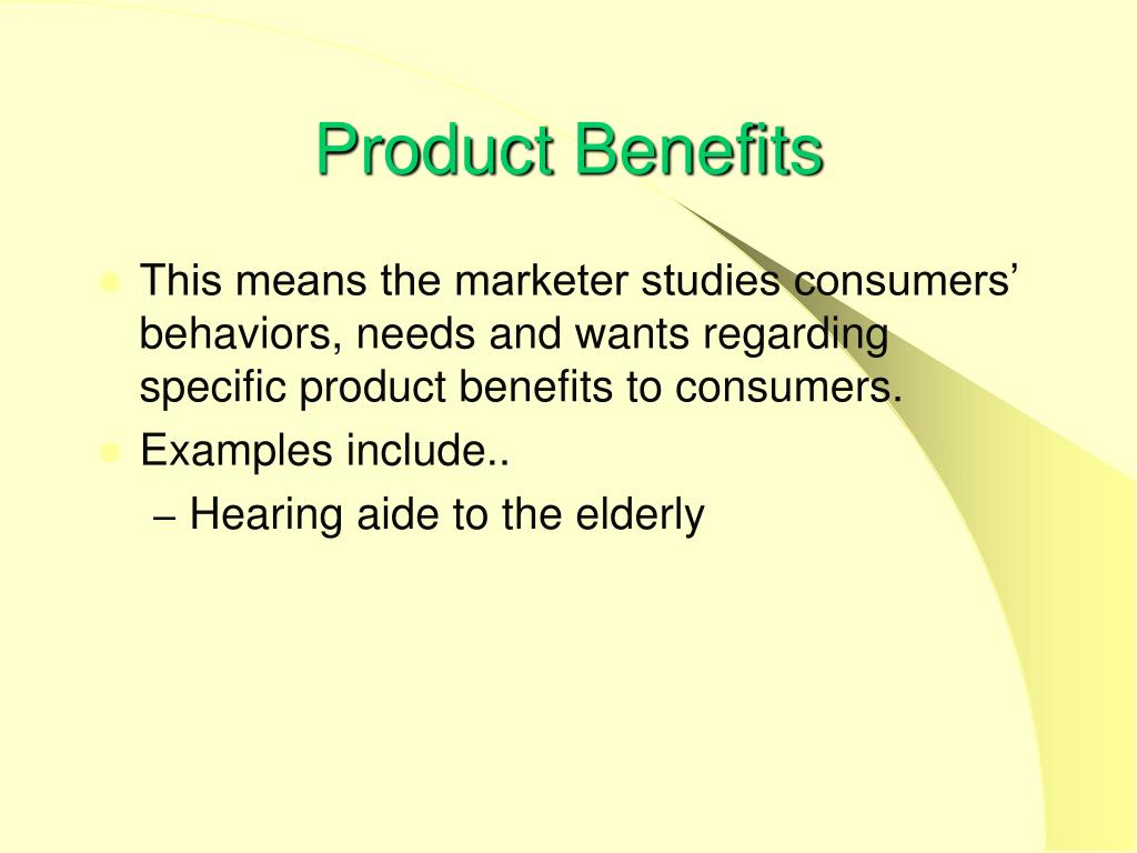 Product Benefits