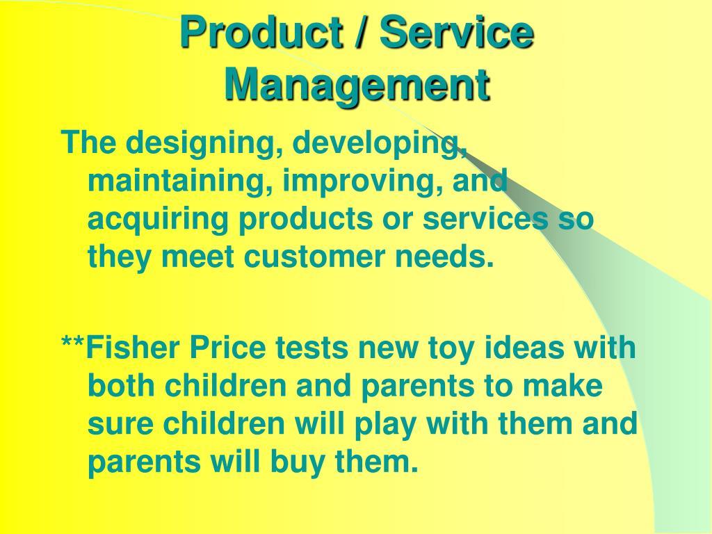 Product / Service Management