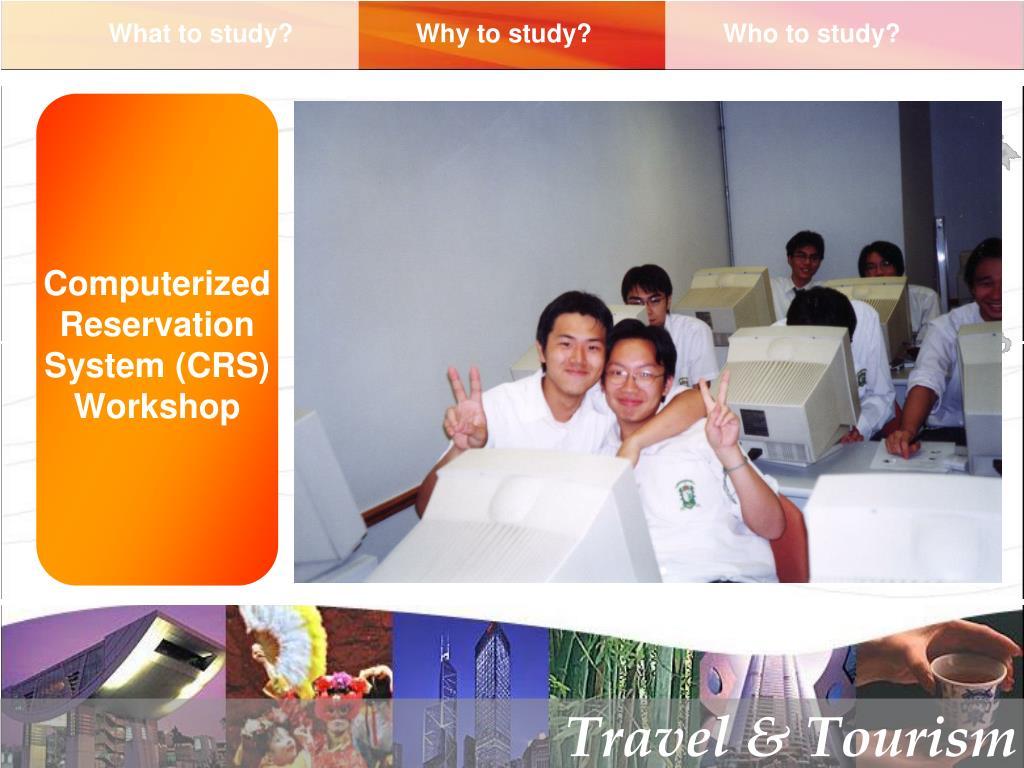 Computerized Reservation System (CRS) Workshop