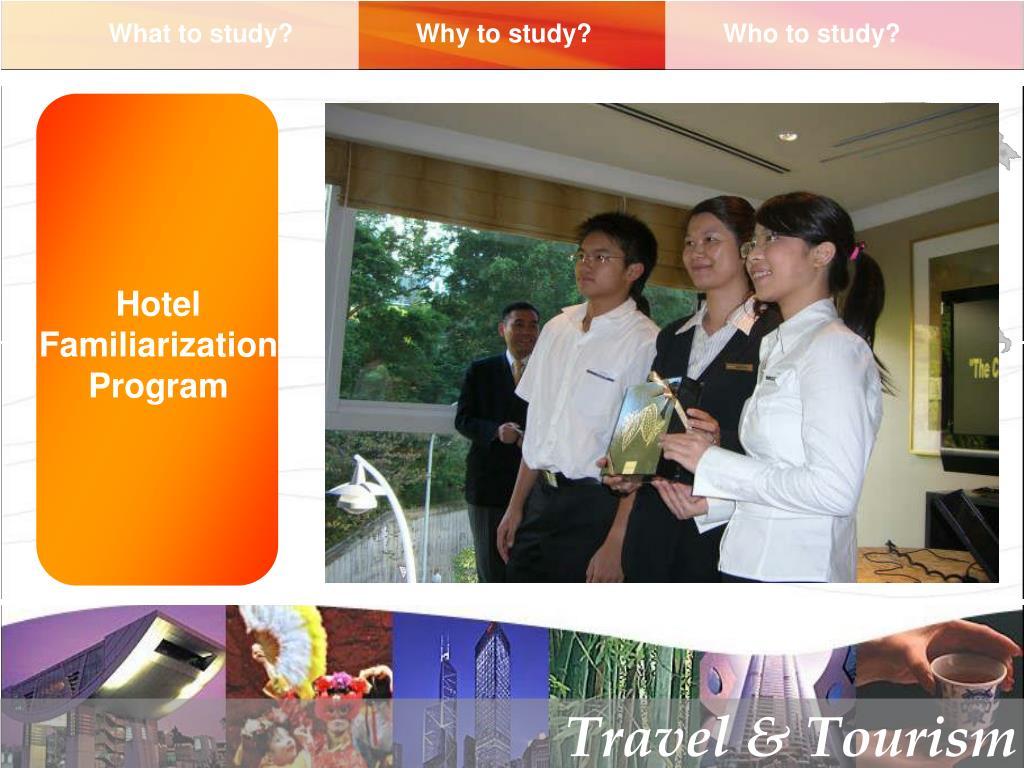 Hotel Familiarization Program