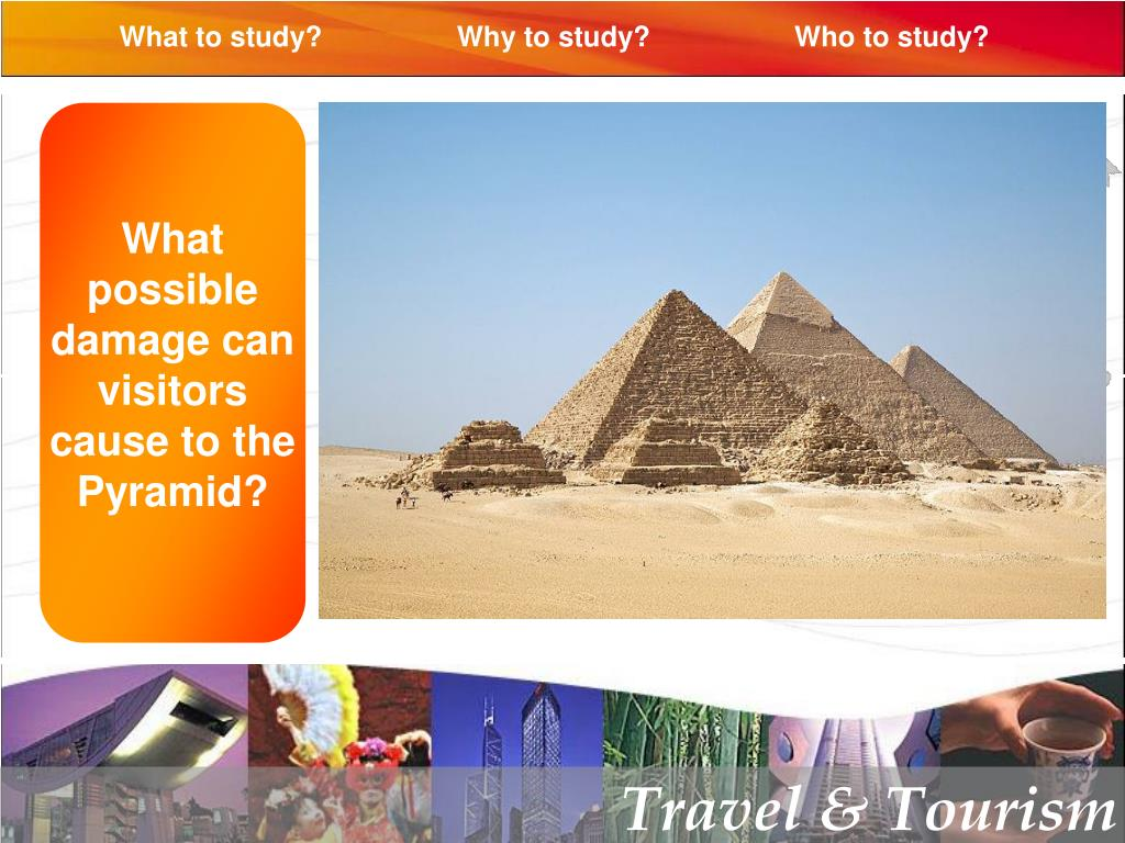 What possible damage can visitors cause to the Pyramid?