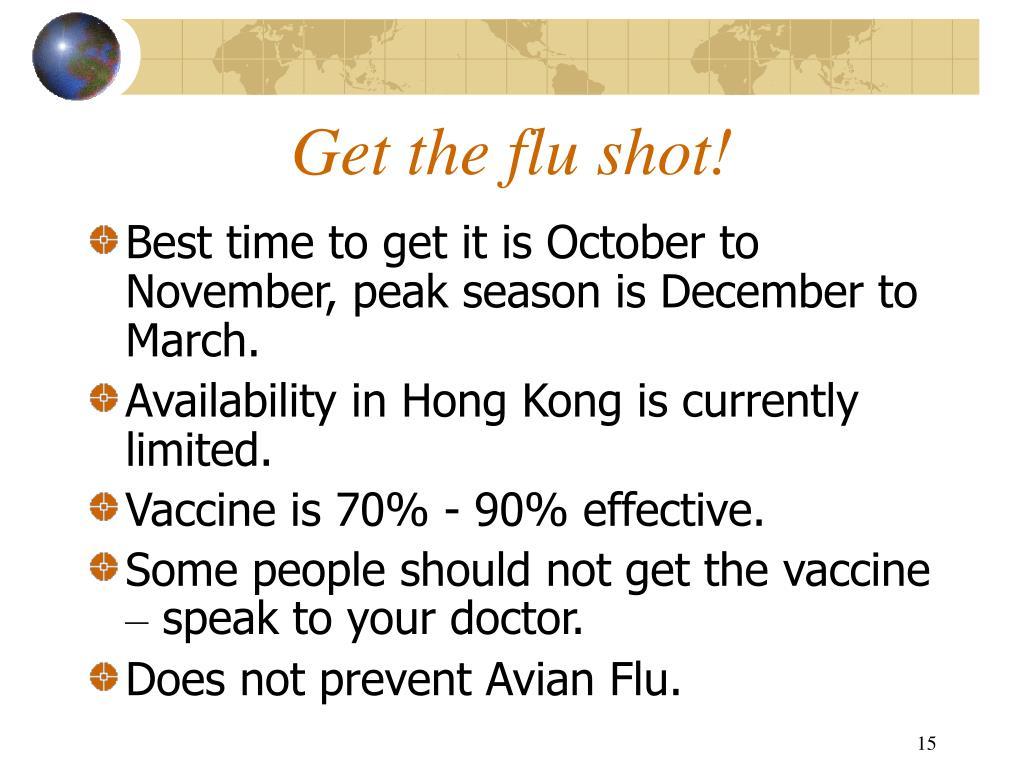Get the flu shot!