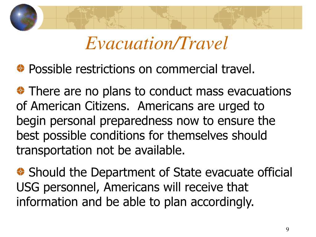 Evacuation/Travel