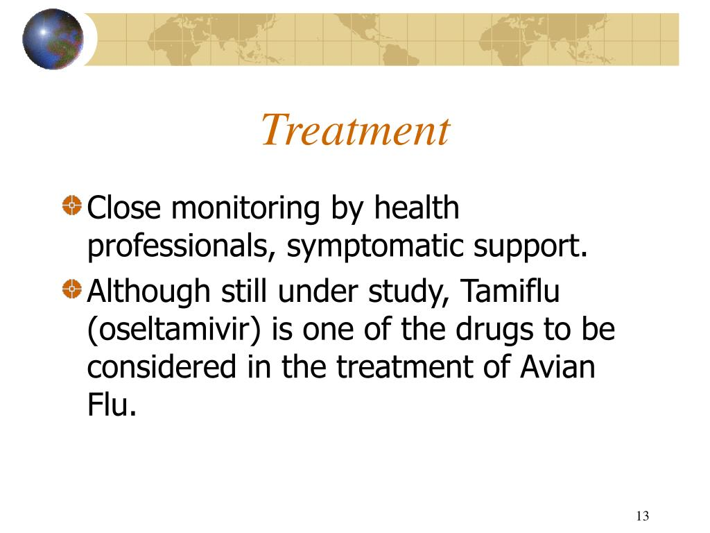 Close monitoring by health professionals, symptomatic support.