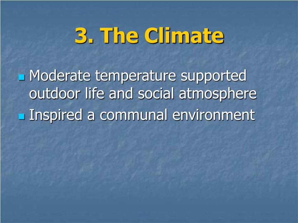 3. The Climate