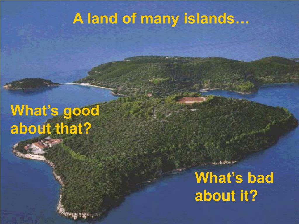 A land of many islands…