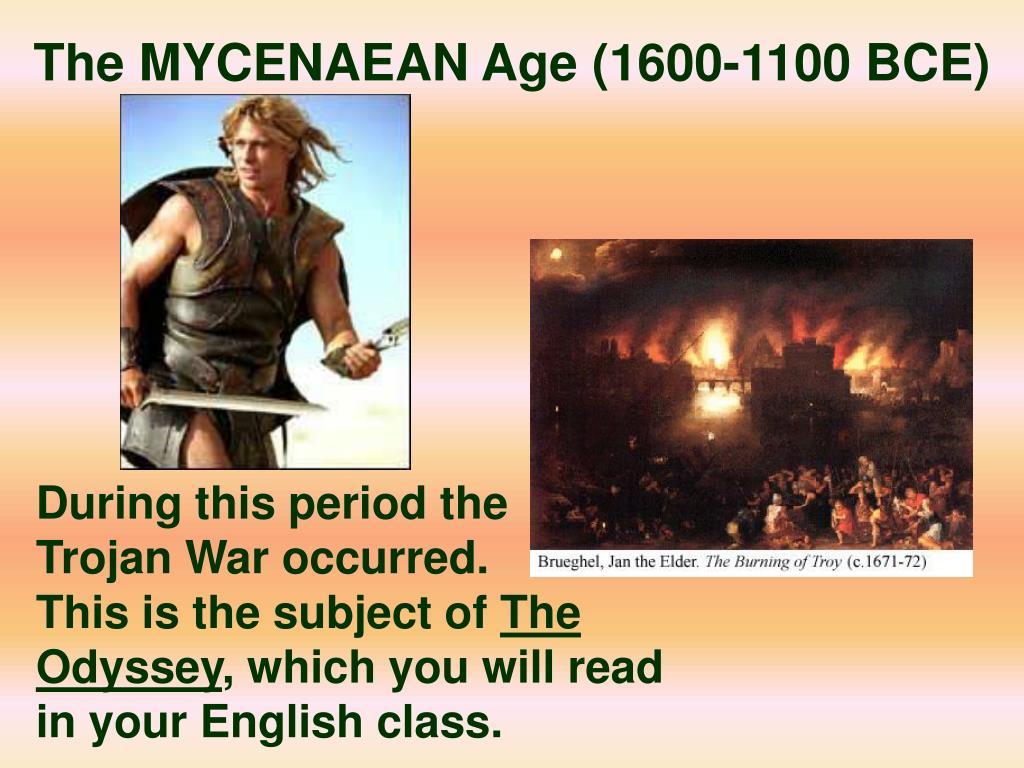 The MYCENAEAN Age (1600-1100 BCE)