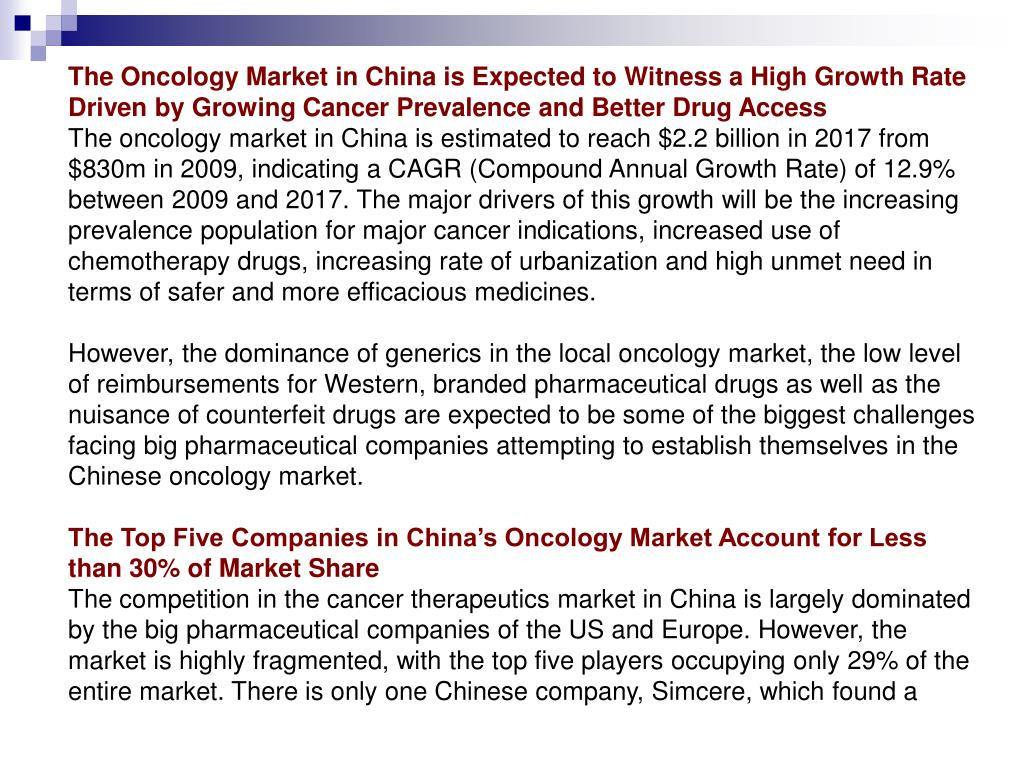 The Oncology Market in China is Expected to Witness a High Growth Rate Driven by Growing Cancer Prevalence and Better Drug Access