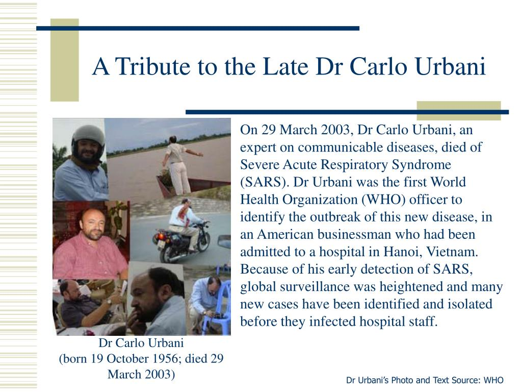 A Tribute to the Late Dr Carlo Urbani
