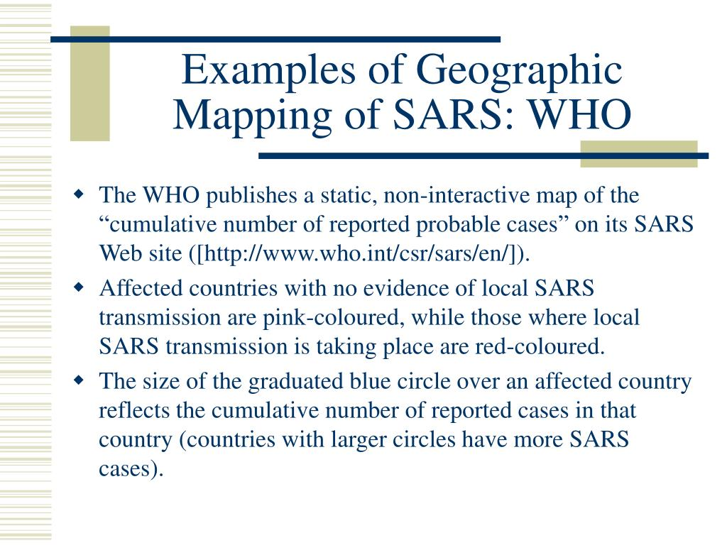 Examples of Geographic Mapping of SARS: WHO