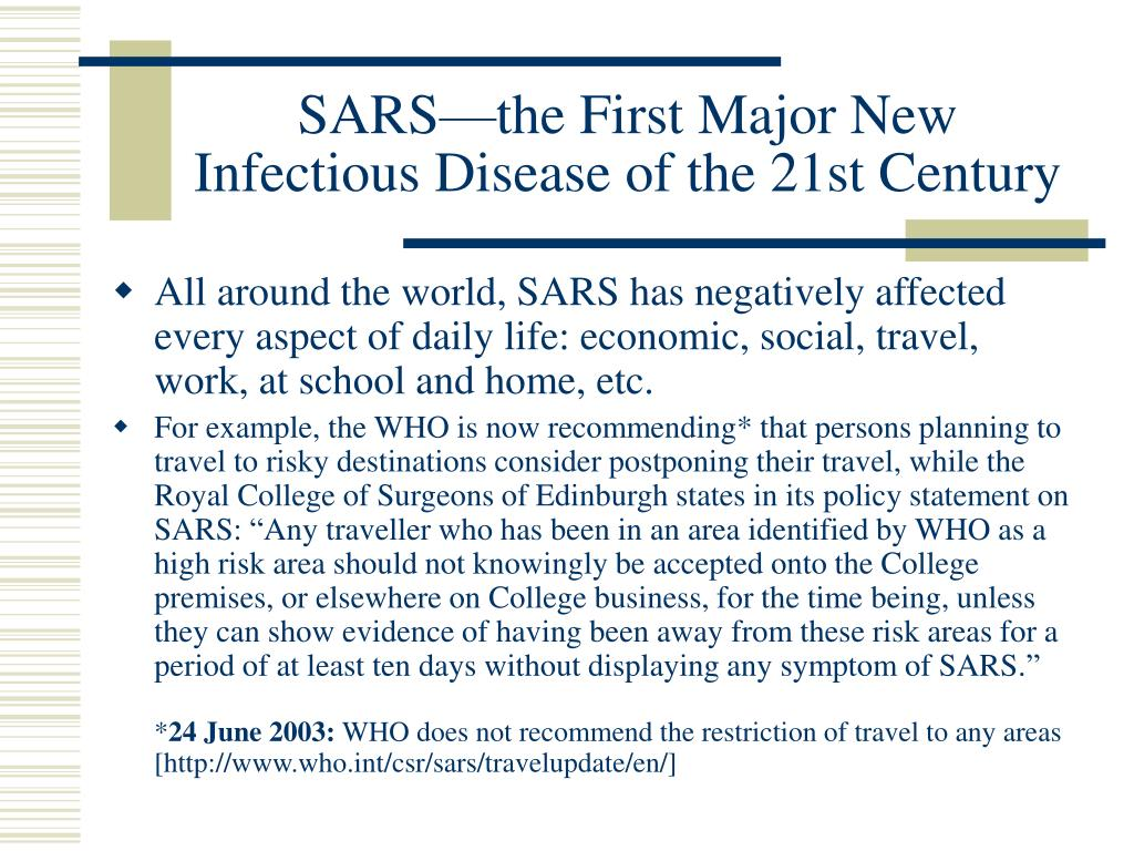 SARS—the First Major New Infectious Disease of the 21st Century