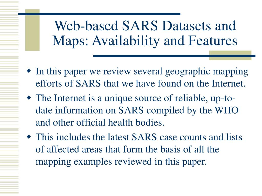 Web-based SARS Datasets and Maps: Availability and Features