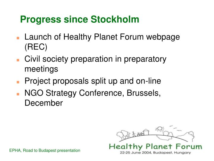 Progress since stockholm