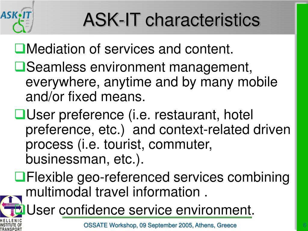 ASK-IT characteristics