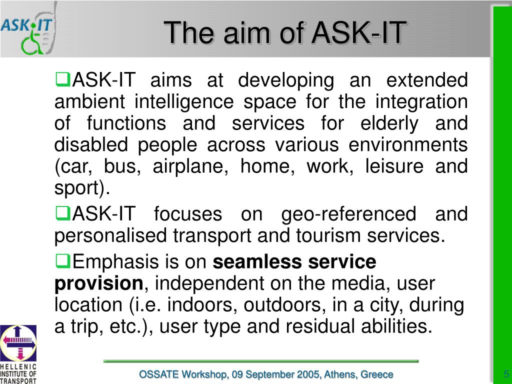 The aim of ASK-IT