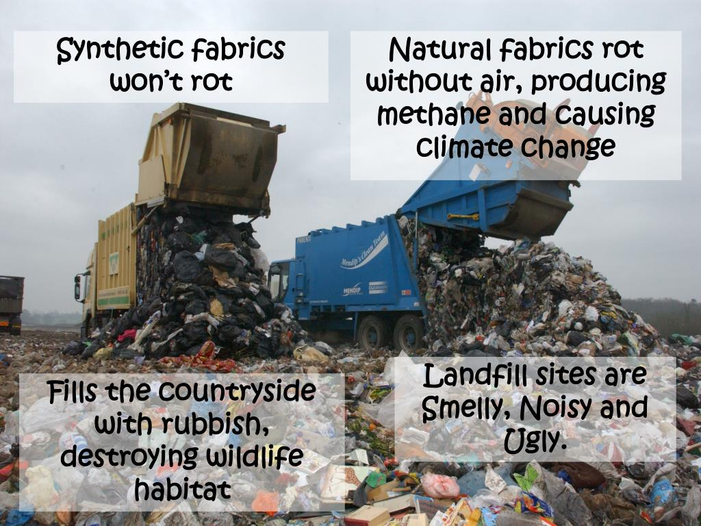 Synthetic fabrics won't rot