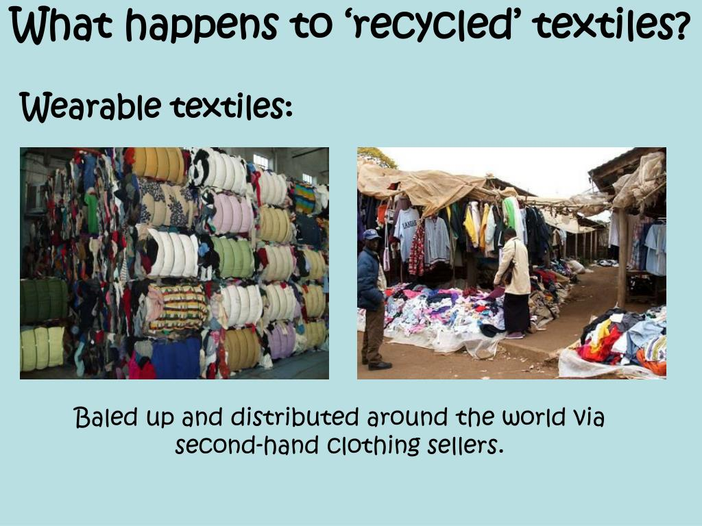 What happens to 'recycled' textiles?