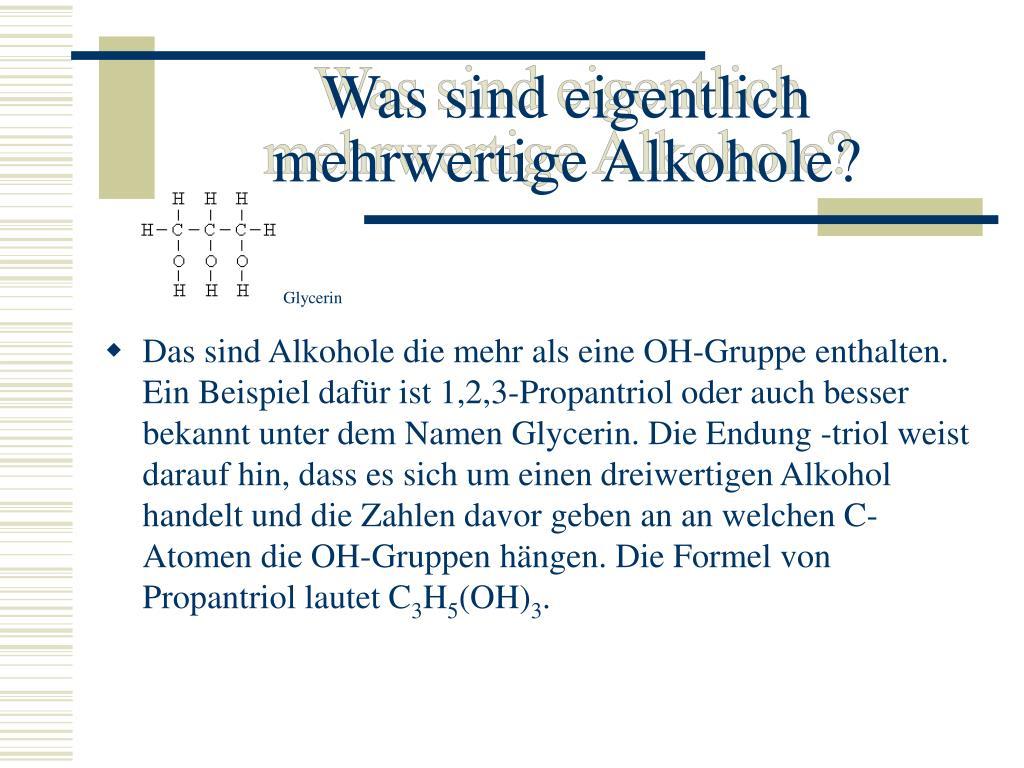 Was sind eigentlich mehrwertige Alkohole?