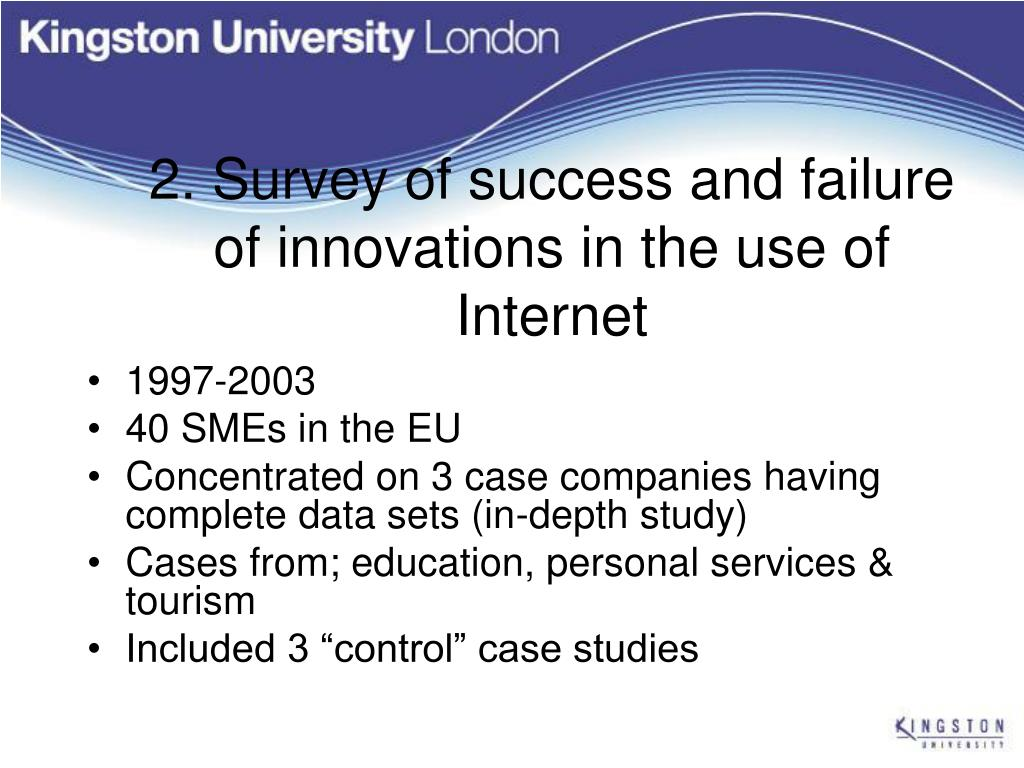 2. Survey of success and failure of innovations in the use of Internet