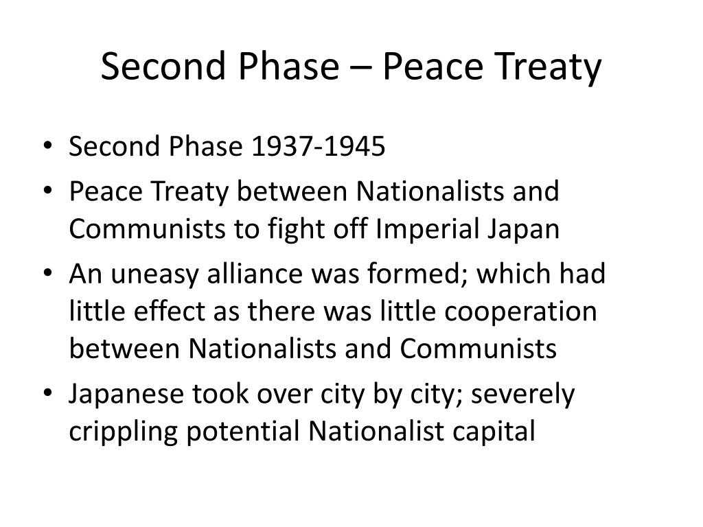 Second Phase – Peace Treaty