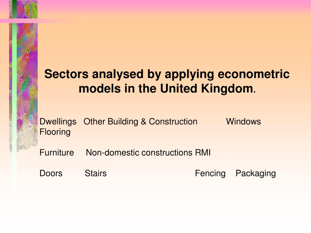Sectors analysed by applying econometric models in the United Kingdom